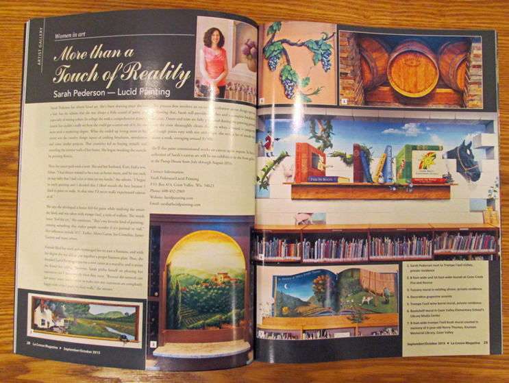 Sarah Pederson was the featured artist in this issue of the La Crosse Magazine. Clay Riness wrote the article and took photos of my murals for this magazine.