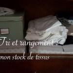 article rangement du stock et gestion des chutes de tissu - Carnet de recherches de Lucie Choupaut