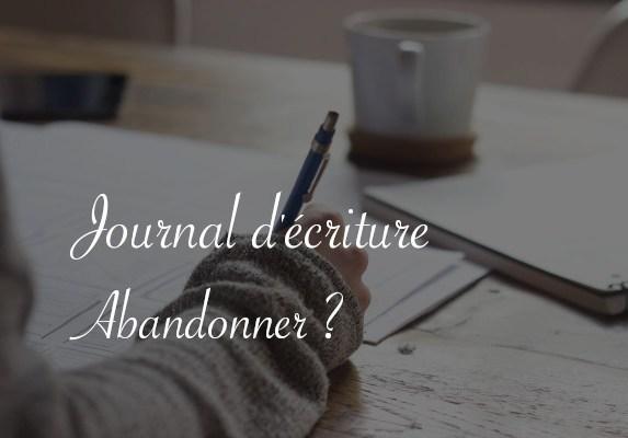 Journal d'écriture, abandonner - Carnet de recherches de Lucie Choupaut