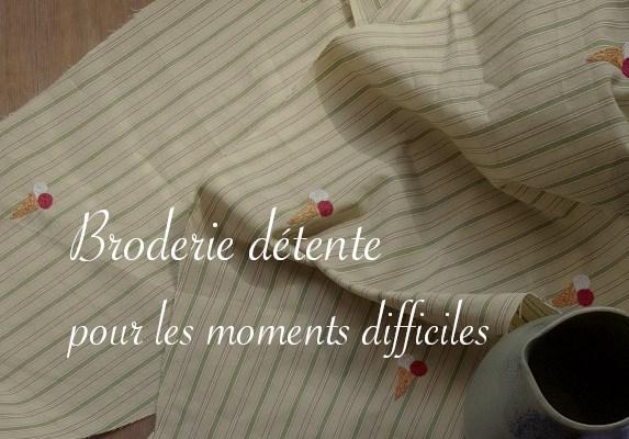 Broderie détente pour moments difficiles - Carnet de recherches de Lucie Choupaut