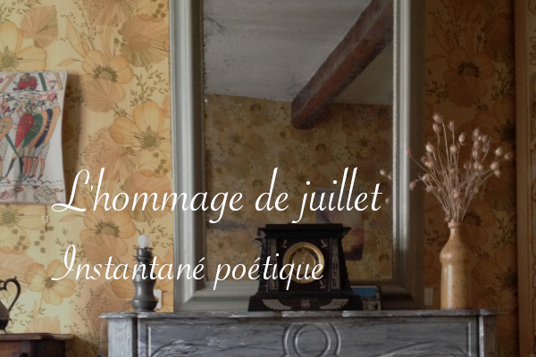 Hommage de juillet - Carnet de recherches de Lucie Choupaut