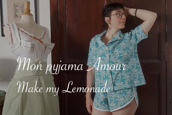 Pyjama Amour Make my Lemonade - Carnet de recherches de Lucie Choupaut