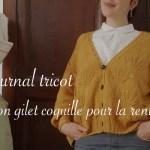 gilet coquille moutarde terminé - Carnet de recherches de Lucie Choupaut
