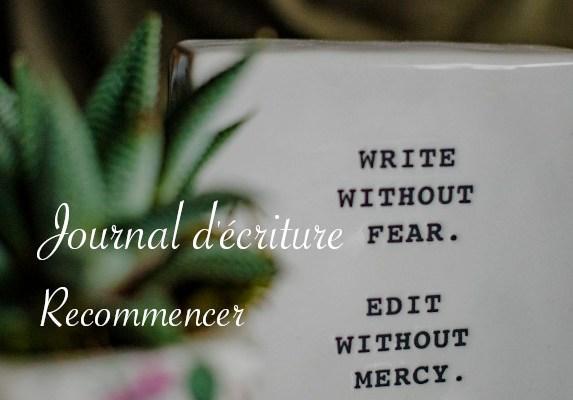 Journal d'écriture : recommencer - Carnet de recherches de Lucie Choupaut