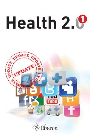 Health 2.0: the update Kindle Edition