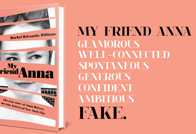 Don't Book Back // My Friend Anna: The True Story of a Fake Heiress by @racheldeloache