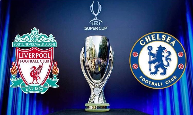 LIVERPOOL VS CHELSEA DI UEFA SUPER CUP