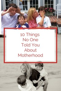 ten things no one told you about motherhood parenthood top ten list