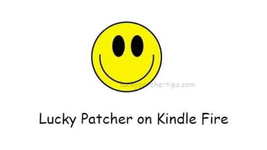 Lucky Patcher Kindle Fire
