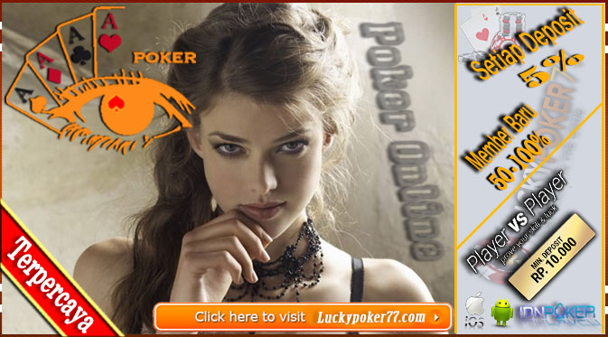Poker Idnplay | Tips Penginstalan Poker Online Versi Android