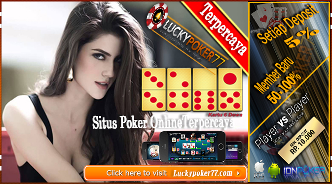 Permainan Judi Poker Online Terpercaya Bersama Bank BTN