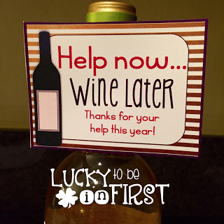 Help now...Wine Later Parent Gift | Lucky to Be in First Freebie