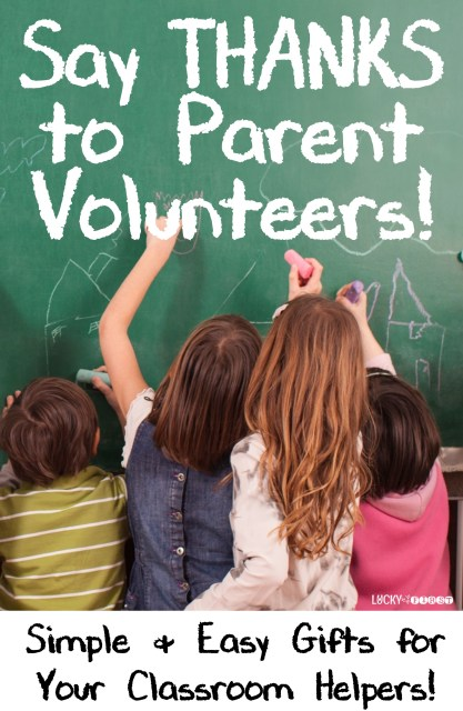 Say Thanks to Parent Volunteers! Simple & Easy Gifts for Your Classroom Helpers! Grab the gift tag FREEBIES!