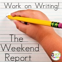 Work on Writing Daily 5 Lucky to Be in First The Weekend Report