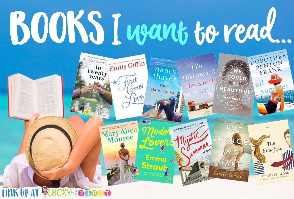 2016 Summer Reading List Lucky to Be in First Books I want to Read