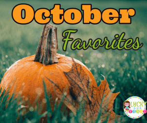 october-favorites-fb-lucky-to-be-in-first