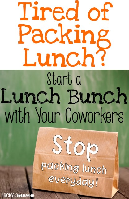 Tired of Packing Lunch for work? Start a Lunch Bunch with your coworkers! Find out how over on the blog!