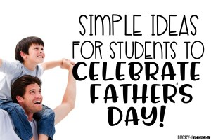 Simple Ideas for Father's Day