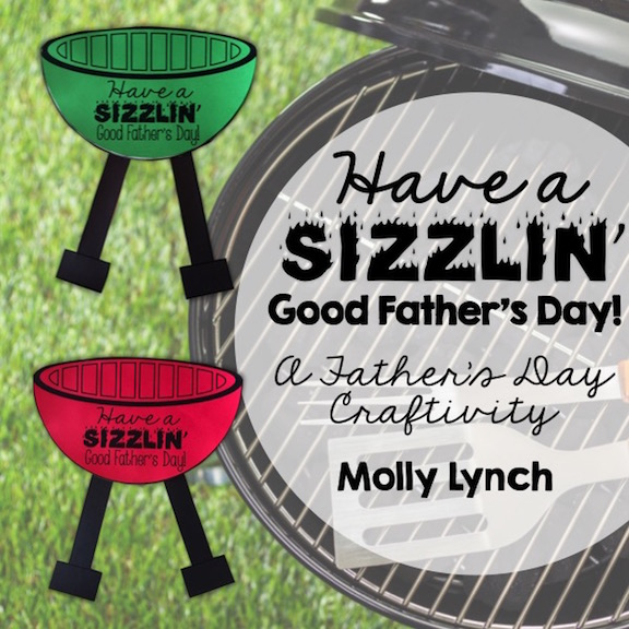 Have a Sizzlin' Father's Day | Father's Day Crafitivity