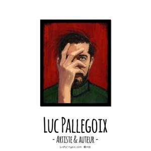 THE FACEPALM / Luc Pallegoix, 2016. Encre numérique puis pigmentaire sur papier Moab blanc 300 gr. [51 x 41 cm] Cadre noir – 700 $ + taxes jusqu'au 30 septembre2017.