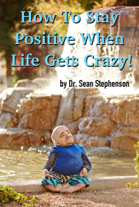 How to Stay Positive When Life Gets Crazy!