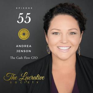 Andrea Jenson Cash Flow CFO - The Lucrative Society podcast