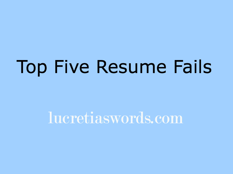 Top 5 Resume Fails