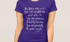 Funny Love Your Neighbor Quote Gk Chesterton T Shirt