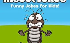 Insect Jokes Funny Insect And Bug Jokes For Kids By Lightning Arnie