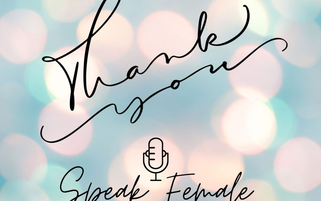 That's a wrap for season 1 of Speak Female