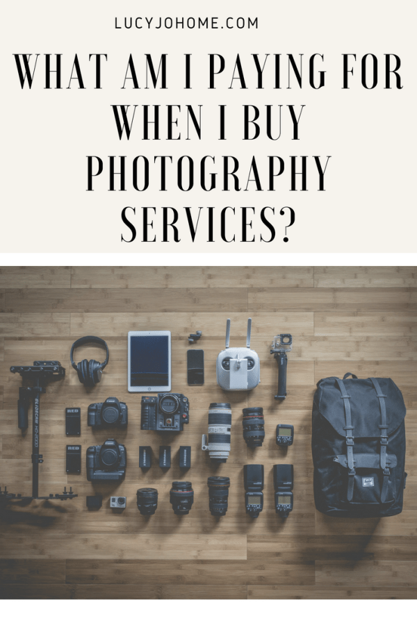 What am I Paying For When I Buy Photography Services?