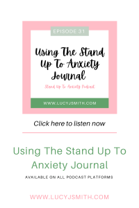 using the stand up to anxiety journal