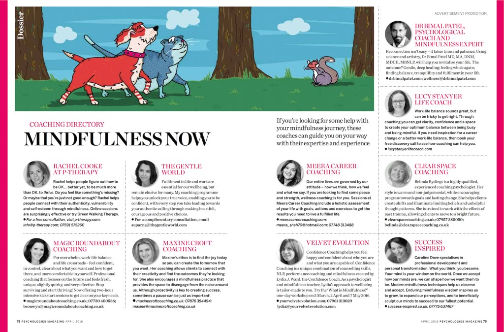 Psychologies magazine April 2016 - coaching directory page (ad) after Mindfulness Dossier - lucystanyerlifecoch.com