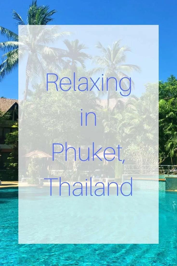 Relaxing in Phuket, Thailand