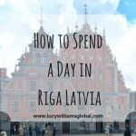 How to Spend a Day in Riga Latvia