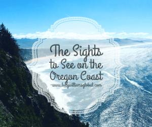 The Sights to See on the Oregon Coast USA - Lucy Williams Global