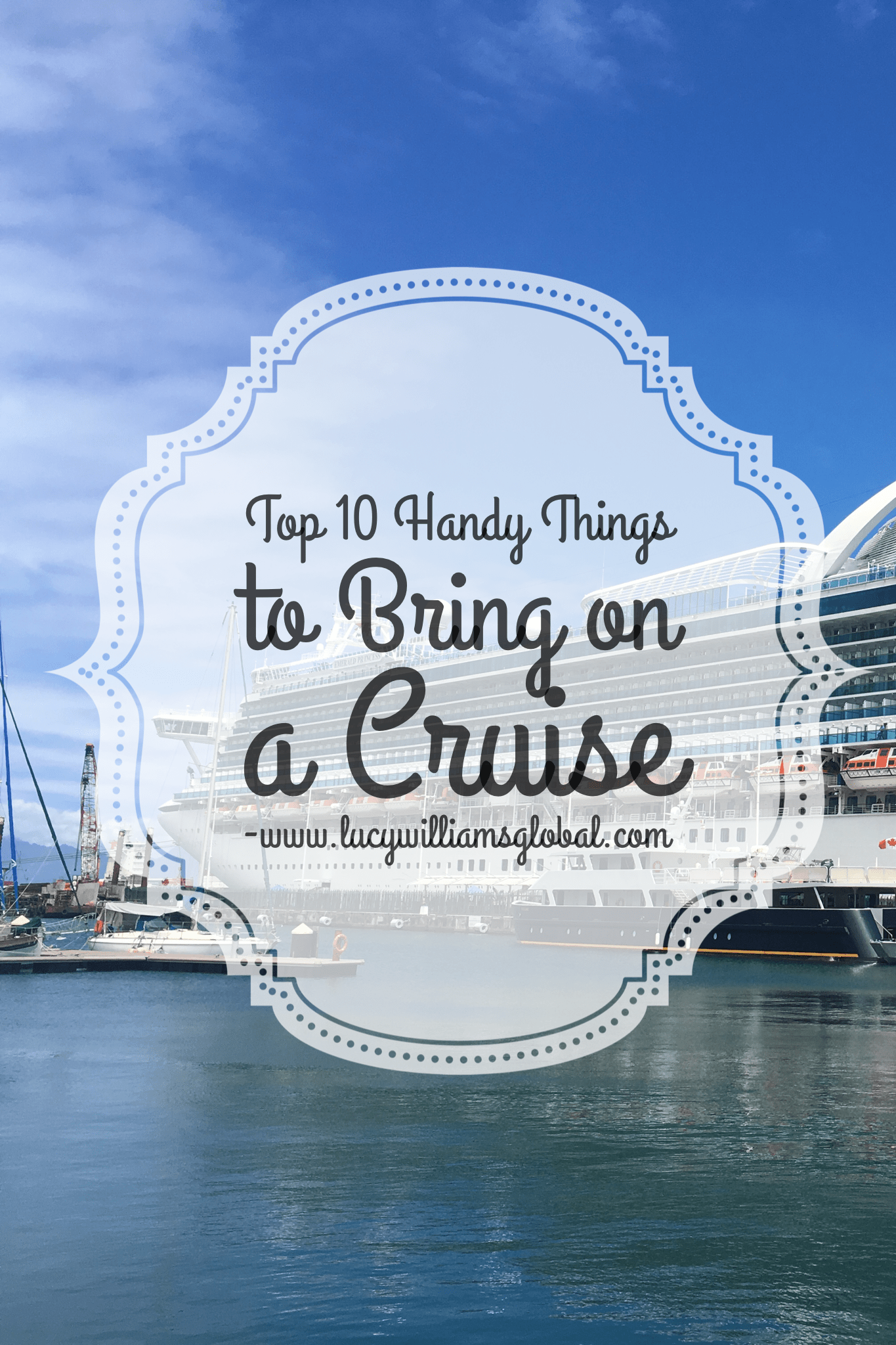 top 10 handy things to bring on a cruise lucy williams. Black Bedroom Furniture Sets. Home Design Ideas