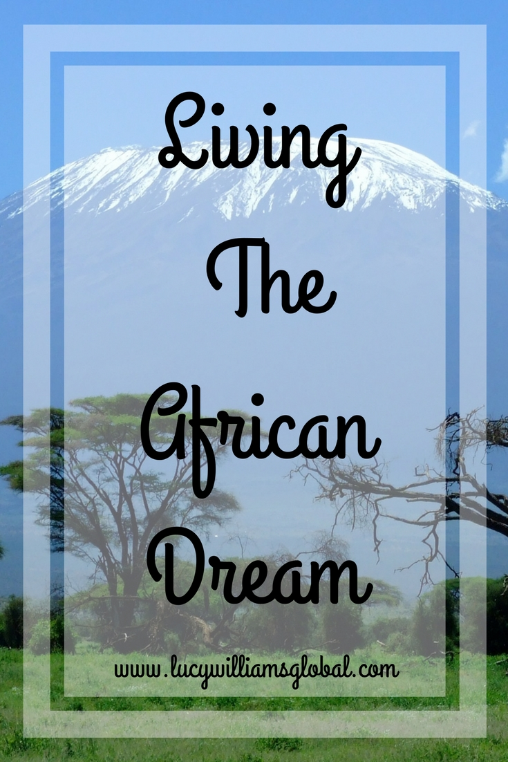 Living The African Dream