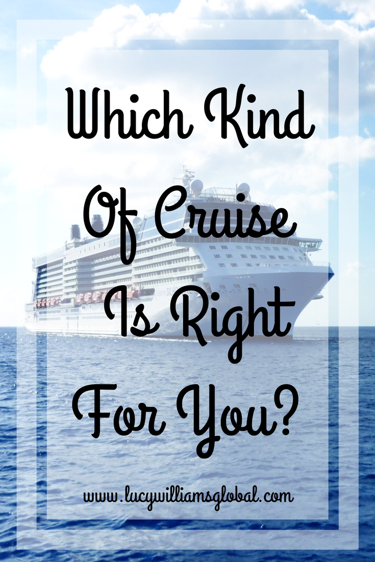 Which Kind Of Cruise Is Right For You?
