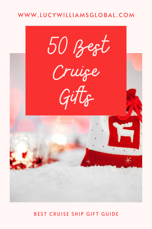 50 Best Cruise Gifts - Lucy Williams Global