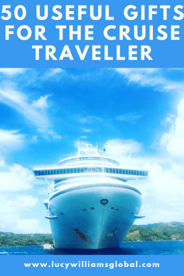 50 Useful Gifts for the Cruise Traveller - Lucy Williams Global