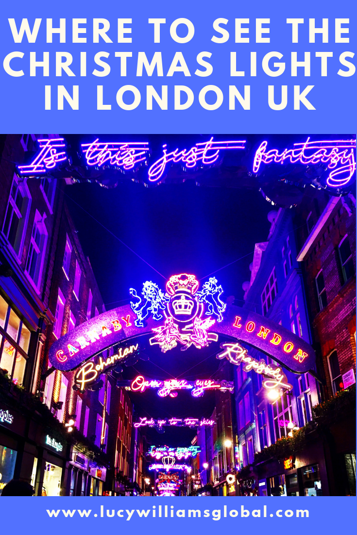 Where to See the Christmas Lights in London UK - Lucy Williams Global