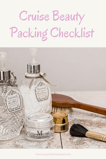 Cruise Beauty Packing Checklist - Lucy Williams Global