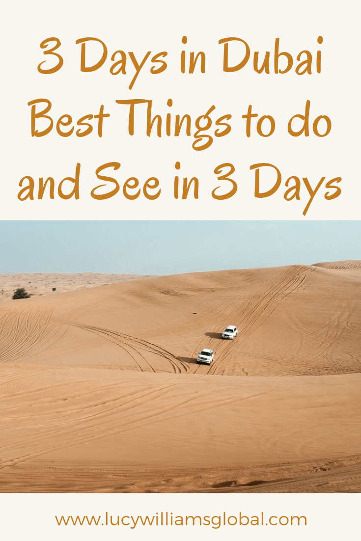 3 Days in Dubai - Best Things to do and See in 3 Days