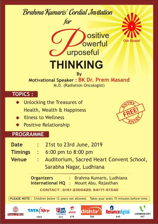21st June to 23rd June 2019: Positive Thinking by Dr. Prem Masand