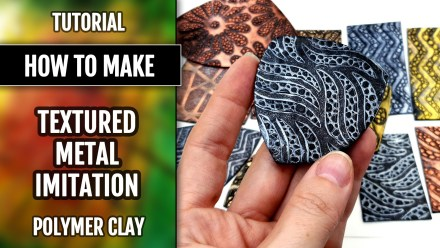Video Tutorial: How to make Textured Metal Imitation from polymer clay