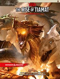 D&D, The Rise of Tiamat