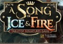 A song of Ice and Fire the miniature game conquista kickstarter