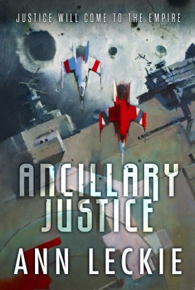 Cover of Ancillary Justice (links to Leckie's Web site)