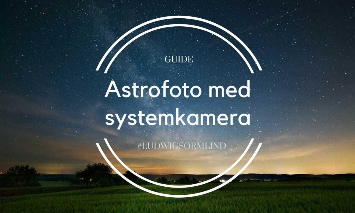 Astrofoto med systemkamera
